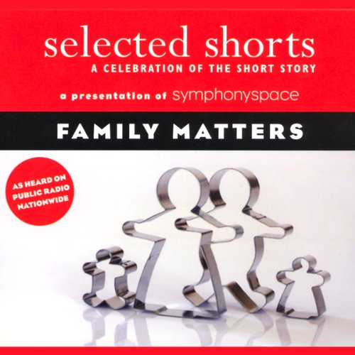 Selected Shorts     Family Matters              By:                                                                                                                                 Shirley Jackson,                                                                                        Frank O'Connor,                                                                                        Toure,                   and others                          Narrated by:                                                                                                                                 Lois Smith,                                                                                        Malachy McCourt,                                                                                        Daniel Alexander Jones,                   and others                 Length: 2 hrs and 28 mins     20 ratings     Overall 4.1