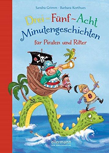 3-5-8 Minutengeschichten: für Piraten und Ritter