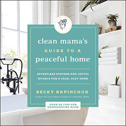 The Clean Mama's Guide to a Peaceful Home Titelbild