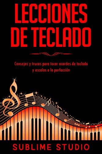 Lecciones de teclado: Consejos y trucos para tocar acordes de ...