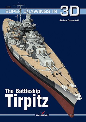 Draminski, S: Battleship Tirpitz (Super Drawings in 3D, Band 38)