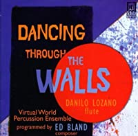 Dancing Through the Walls by ED BLAND (1998-12-08)