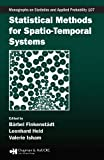 Statistical Methods for Spatio-Temporal Systems (Chapman & Hall/CRC Monographs on Statistics & Applied Probability Book 107) (English Edition)