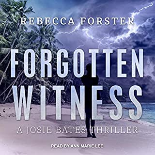Forgotten Witness     A Josie Bates Thriller (The Witness Series, Book 6)              By:                                                                                                                                 Rebecca Forster                               Narrated by:                                                                                                                                 Ann Marie Lee                      Length: 11 hrs and 47 mins     Not rated yet     Overall 0.0