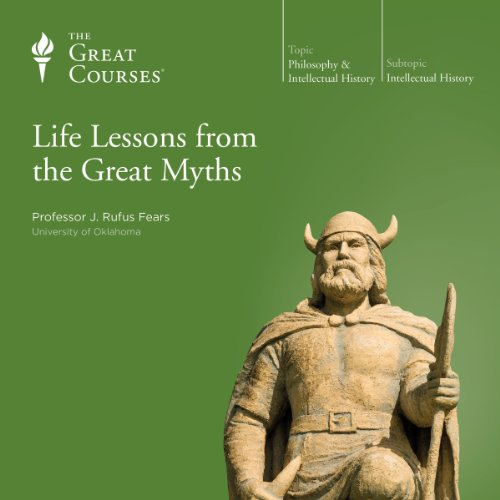 Life Lessons from the Great Myths audiobook cover art