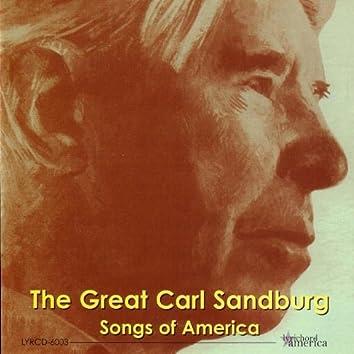 The Great Carl Sandburg:  Songs of America