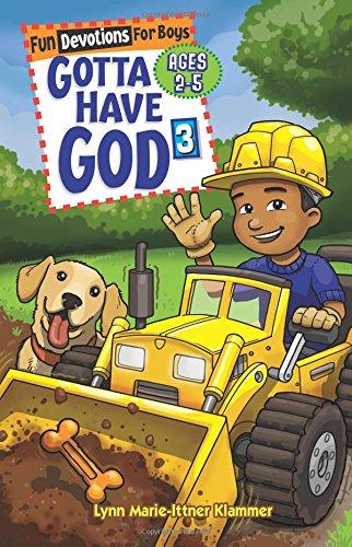 Gotta Have God Boys Devotional Vol 3 -- Ages 2-5