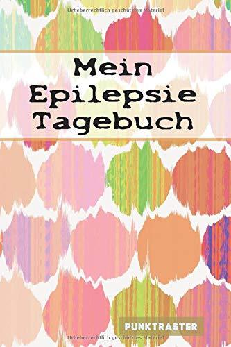 Mein Epilepsie Tagebuch: mit Seitenzahl & Inhaltsverzeichnis| ca. A5 | + 100 Seiten PUNKTRASTER | Cover matt | Design001