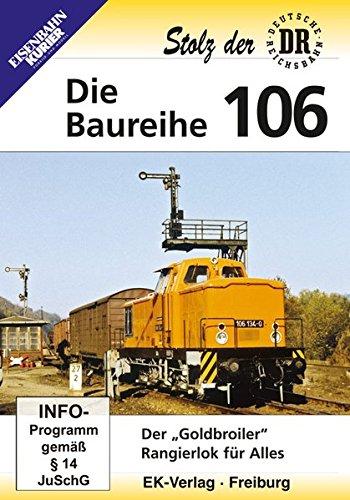 Die Baureihe 106 - Der