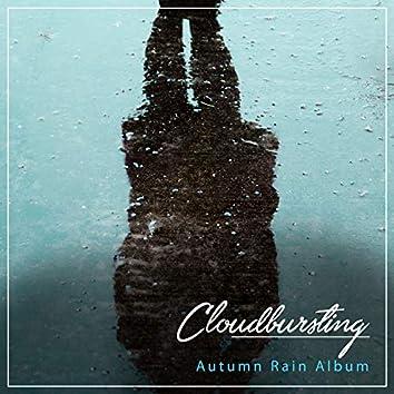 #19 Cloudbursting Autumn Rain Album for Sleep