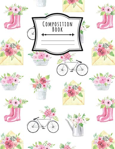 Composition Book: Wide Ruled Lined Paper Notebook Spring Floral Journal, Floral Envelope, Pink Floral Boots , Floral Bcycle 8.5 x 11 120 Pages