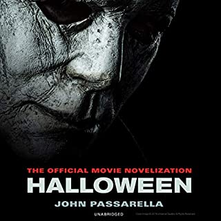 Halloween     The Official Movie Novelization              By:                                                                                                                                 John Passarella                               Narrated by:                                                                                                                                 Emily Sutton-Smith                      Length: 9 hrs and 1 min     106 ratings     Overall 4.3
