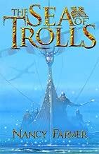 The Sea of Trolls (Sea of Trolls Trilogy) by Nancy Farmer (4-Apr-2005) Paperback