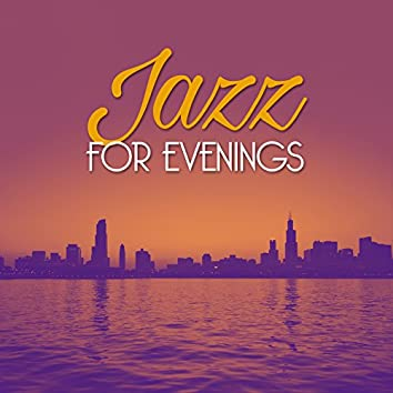 Jazz for Evenings