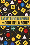 Carnet d'entrainement au code de la route: Support à remplir pour noter vos réponses - 130 fiches vierge - 15,24 x 22,86 cm