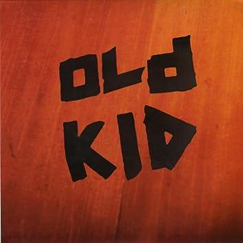 Old Kid