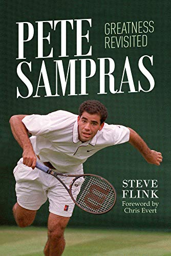 Compare Textbook Prices for Pete Sampras: Greatness Revisited  ISBN 9781937559946 by Flink, Steve