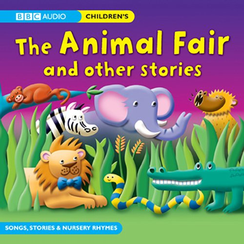 The Animal Fair and Other Stories audiobook cover art