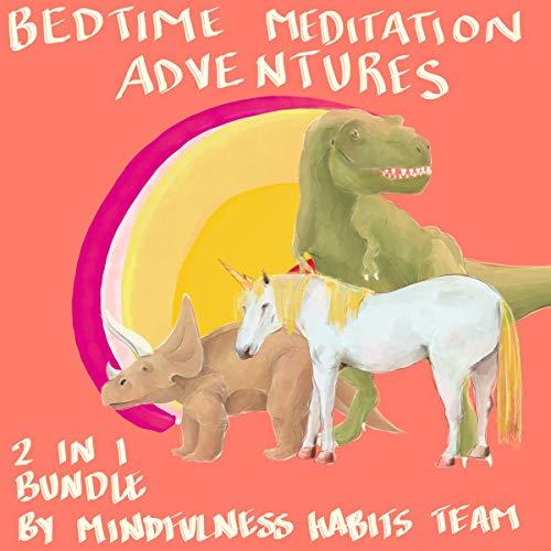 Bedtime Meditation Adventures: 2 in 1 Bundle  By  cover art