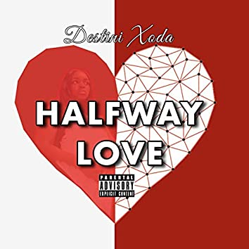 Halfway Love