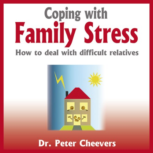 Coping with Family Stress audiobook cover art
