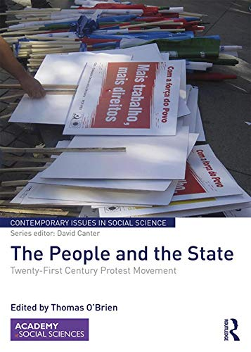 The People and the State: Twenty-First Century Protest Movement (Contemporary Issues in Social Science) (English Edition)