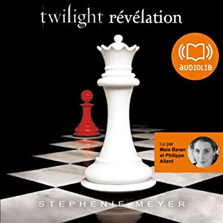 Révélation     Twilight 4              By:                                                                                                                                 Stephenie Meyer                               Narrated by:                                                                                                                                 Maia Baran,                                                                                        Philippe Allard                      Length: 20 hrs     1 rating     Overall 5.0
