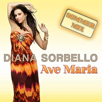 Ave Maria (Sommer Mix)