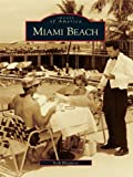 Miami Beach (Images of America) (English Edition)