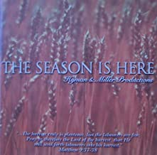 Hyman & Miller Productions presents The Season Is Here