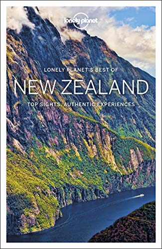 Lonely Planet Best of New Zealand [Lingua Inglese]: top sights, authentic experiences