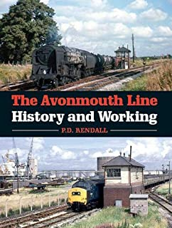 Avonmouth Line: History and Working