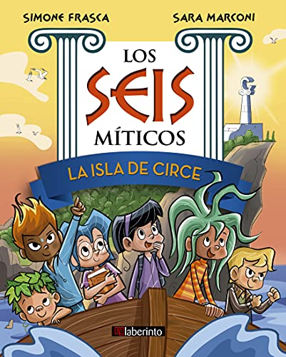 La isla de Circe (Los Seis míticos nº 1) (Spanish Edition)