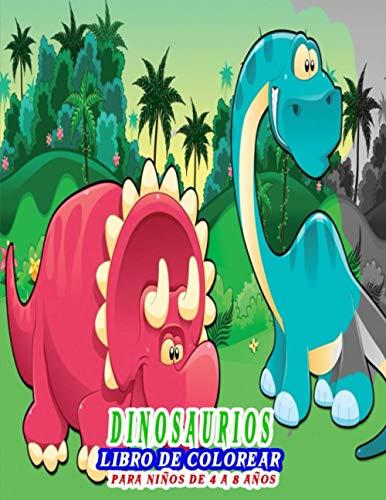Dinosaurios Libro De colorear para niños de 4 a 8 años: 30 dibujos realistas de dinosaurios para niños y niñas , dinosaurio mágico dinosaurio para colorear niño