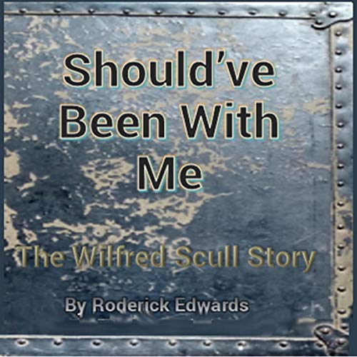 Should've Been with Me Audiobook By Roderick Edwards cover art