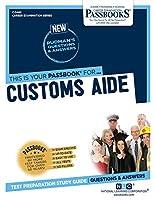 Customs Aide (Career Examination)