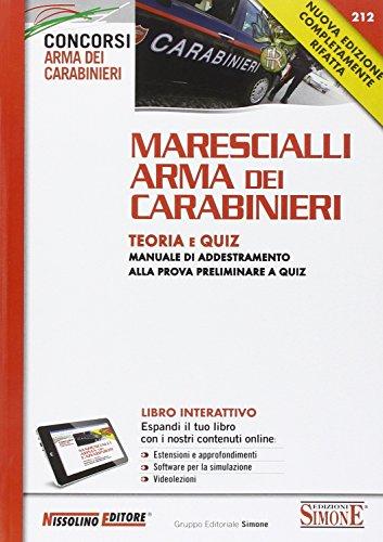 Marescialli arma dei carabinieri. Teoria e quiz. Manuale di addestramento alla prova preliminare a quiz. Con aggiornamento online