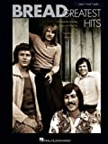 Bread - Greatest Hits Piano, Vocal and Guitar Chords