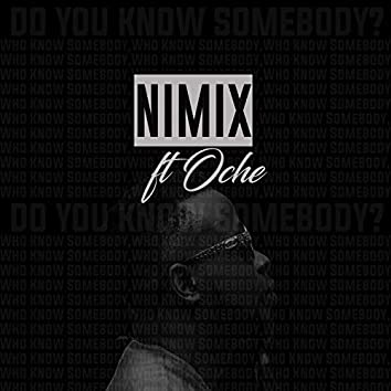 Do You Know Somebody