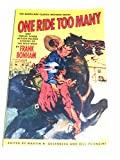 One Ride Too Many and Twelve Other Action-Packed Stories of the Wild West (The Barricade Classic Western Series)