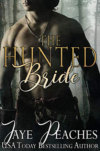 The Hunted Bride (English Edition)