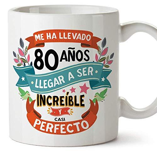 """MUGFFINS Taza 80 Cumpleaños -""""Me ha llevado 80 años llegar a ser increíble y casi perfecto - Regalos Desayuno Feliz Cumpleaños"""