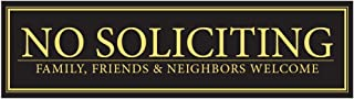 No Soliciting - Family, Friends, Neighbors Welcome Door Magnet - The Perfect