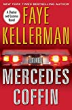 The Mercedes Coffin: A Decker and Lazarus Book