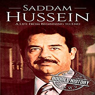 Saddam Hussein: A Life From Beginning to End cover art