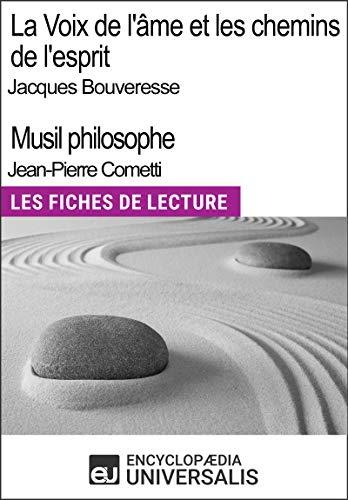 La Voix de l'âme de Jacques Bouveresse et Les chemins de l'esprit de Jean-Pierre Cometti: Les Fiches de Lecture d'Universalis (French Edition)
