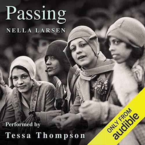 Passing Audiobook By Nella Larsen cover art