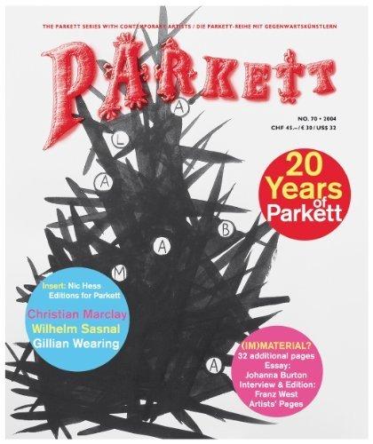 Parkett No. 70: Christian Marclay, Wilhelm Sasnal, Gillian Wearing, Plus Franz West (The Parkett Series) (German Edition) by Marclay, Christian, Sasnal, Wilhelm, Wearing, Gillian (2004) Paperback