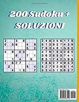 Sudoku Per Bambini 12-16 Anni: 200 puzzles di Sudoku con soluzioni (Italiano) 9x9 (21.59 x 27.94 )   Libro delle attività a caratteri grandi   per una ragazza o un ragazzo #1