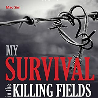 My Survival in the Killing Fields audiobook cover art